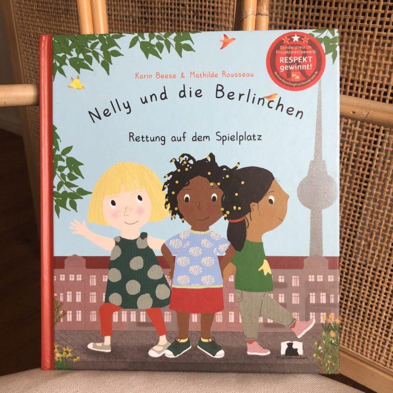 Nelly und die Berlinchen: Rettung auf dem Spielplatz von Karin Beese & Mathilde Rousseau